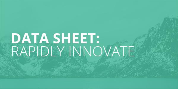 Data Sheet_Rapidly Innovate